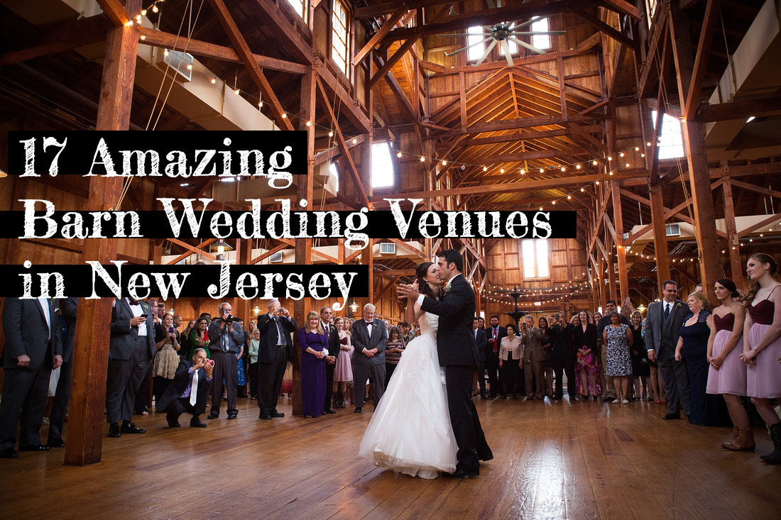 17 Amazing Barn Wedding Venues in NJ   Soli Events